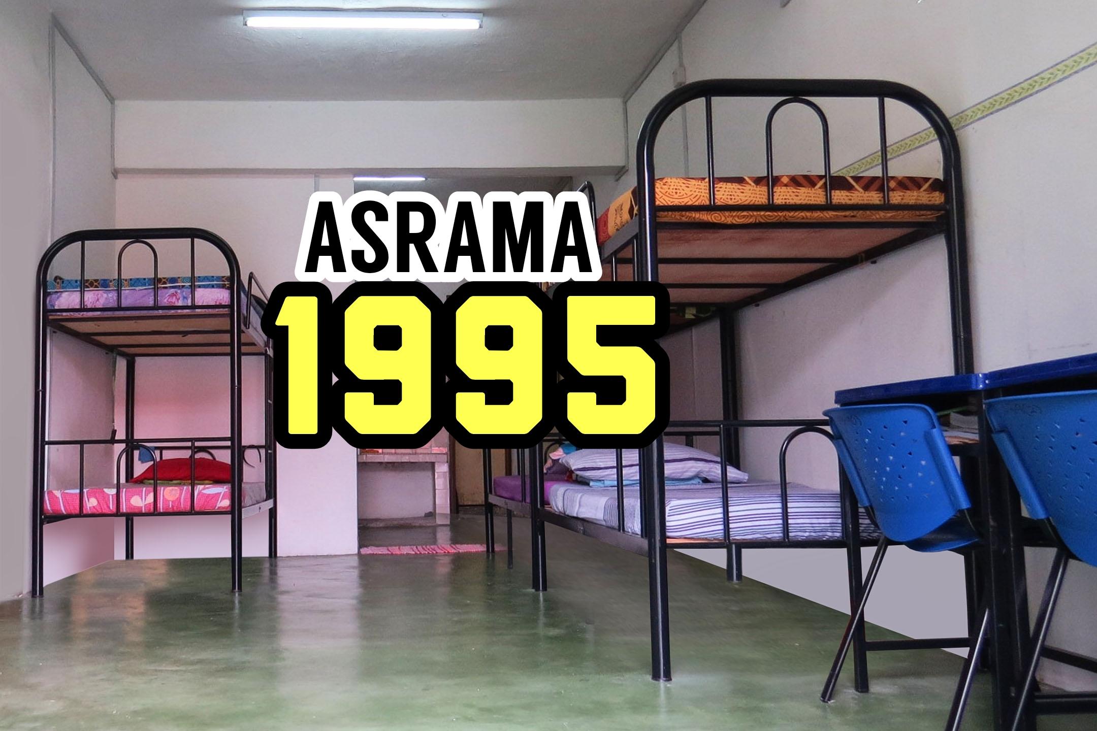 Asrama 1995